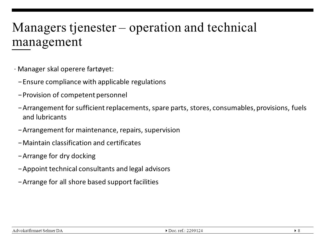 Managers tjenester – operation and technical management