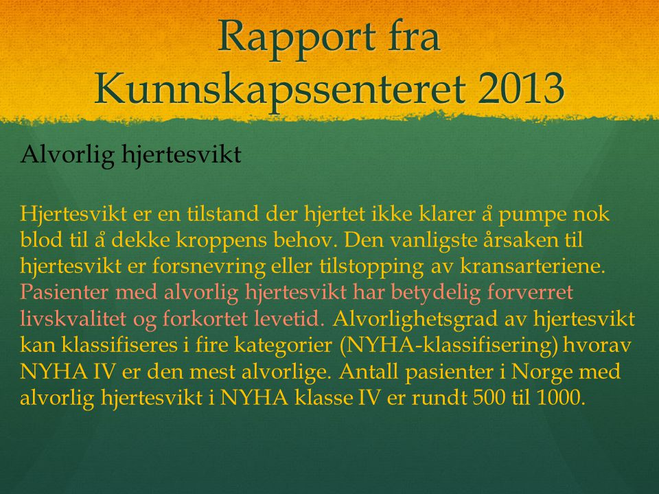Rapport fra Kunnskapssenteret 2013