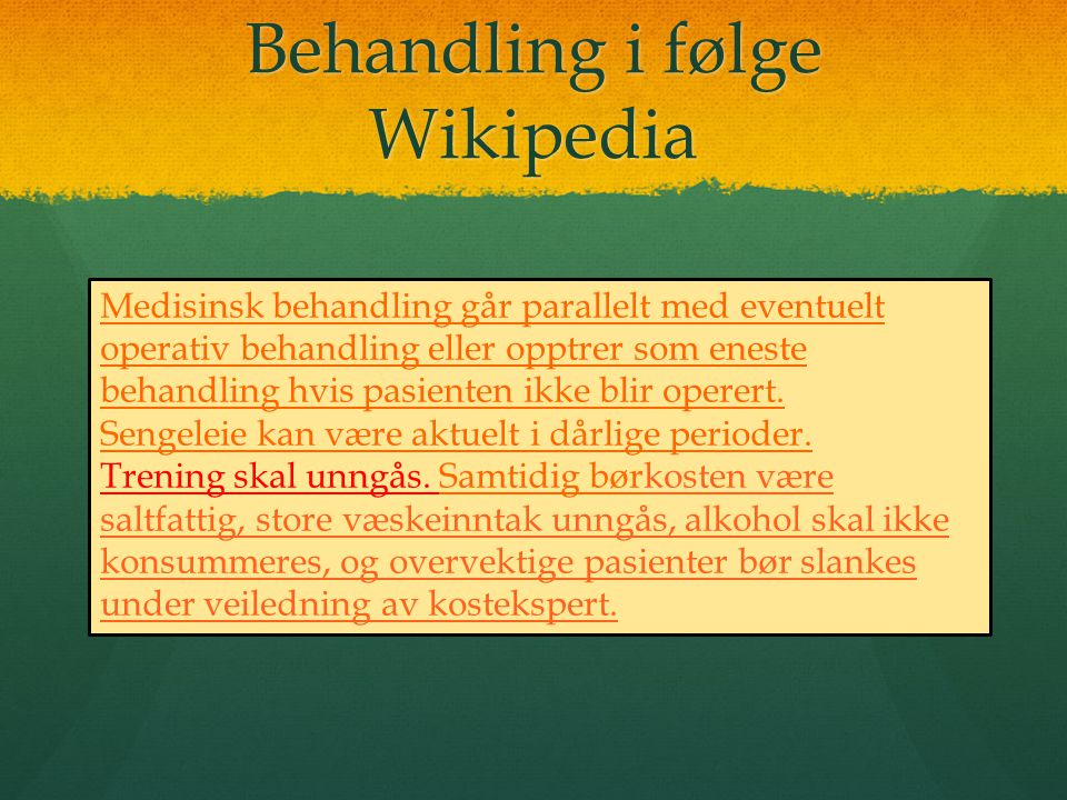 Behandling i følge Wikipedia