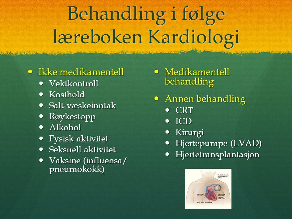 Behandling i følge læreboken Kardiologi