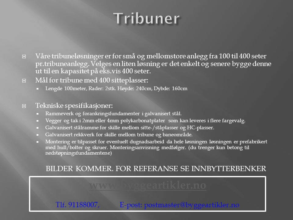 Tribuner www.byggeartikler.no