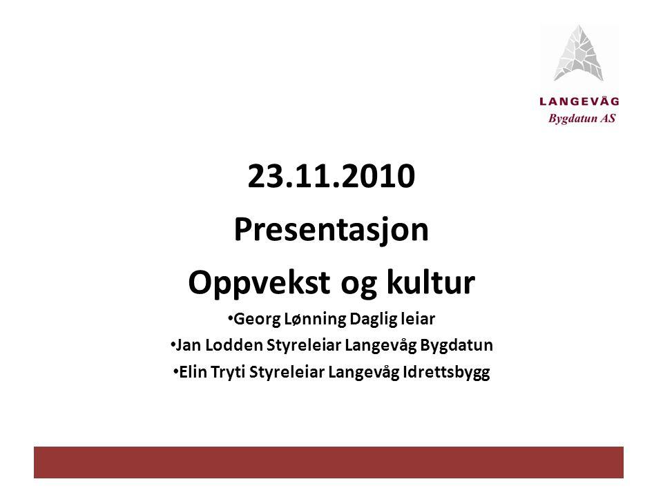 23.11.2010 Presentasjon Oppvekst og kultur