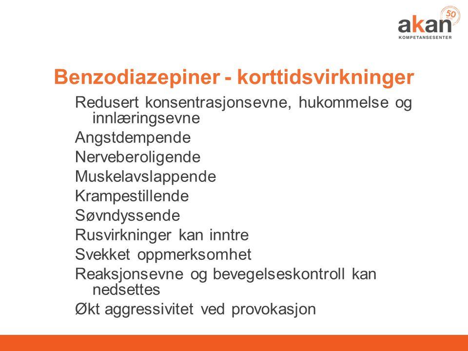 Benzodiazepiner - korttidsvirkninger