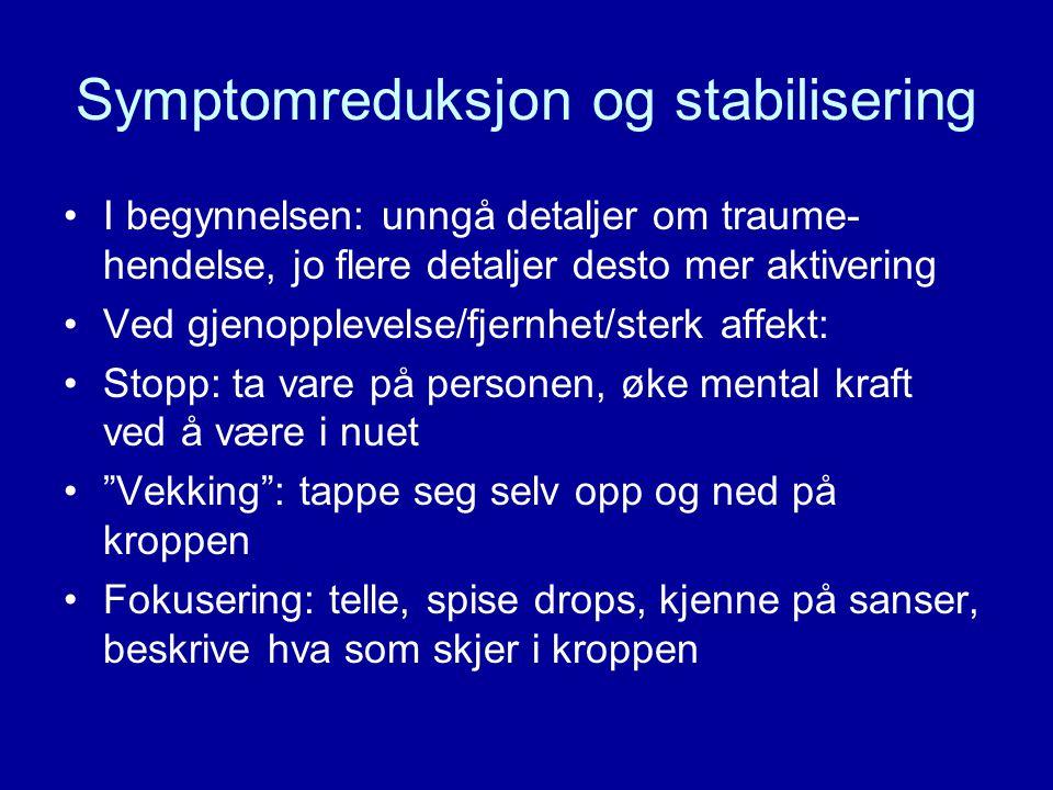 Symptomreduksjon og stabilisering
