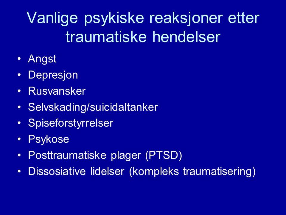 Vanlige psykiske reaksjoner etter traumatiske hendelser