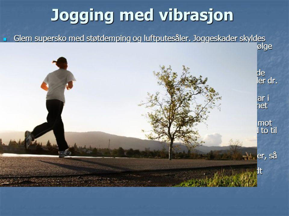 Jogging med vibrasjon