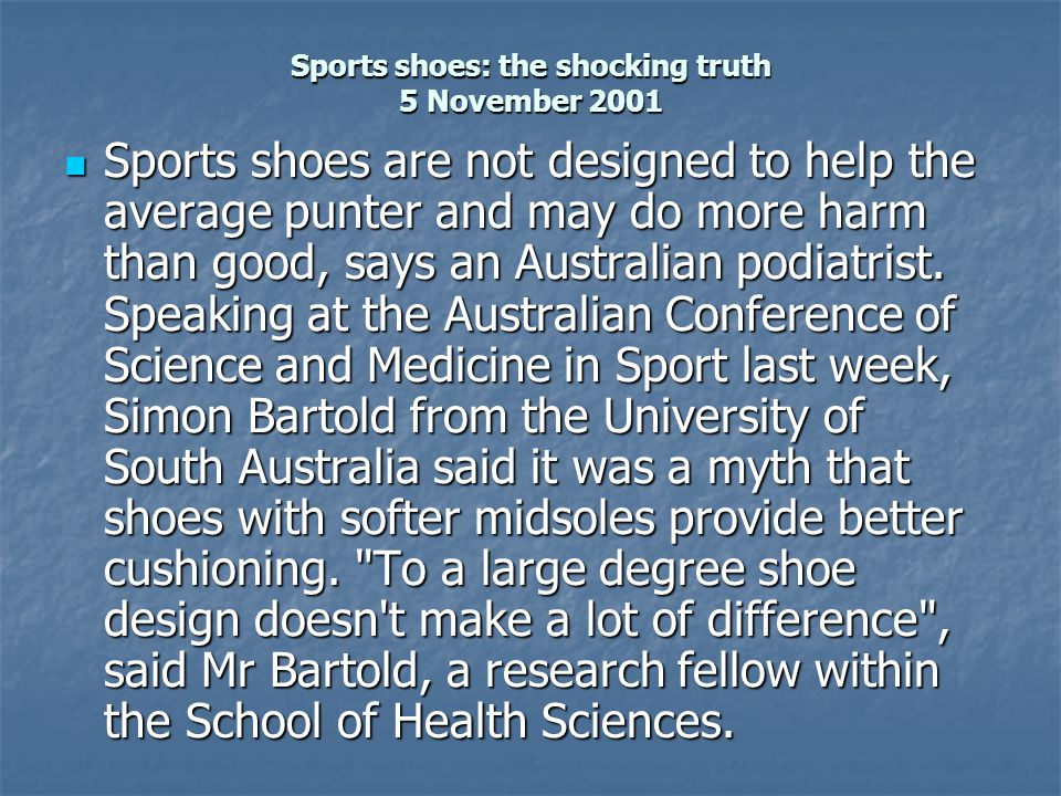 Sports shoes: the shocking truth 5 November 2001