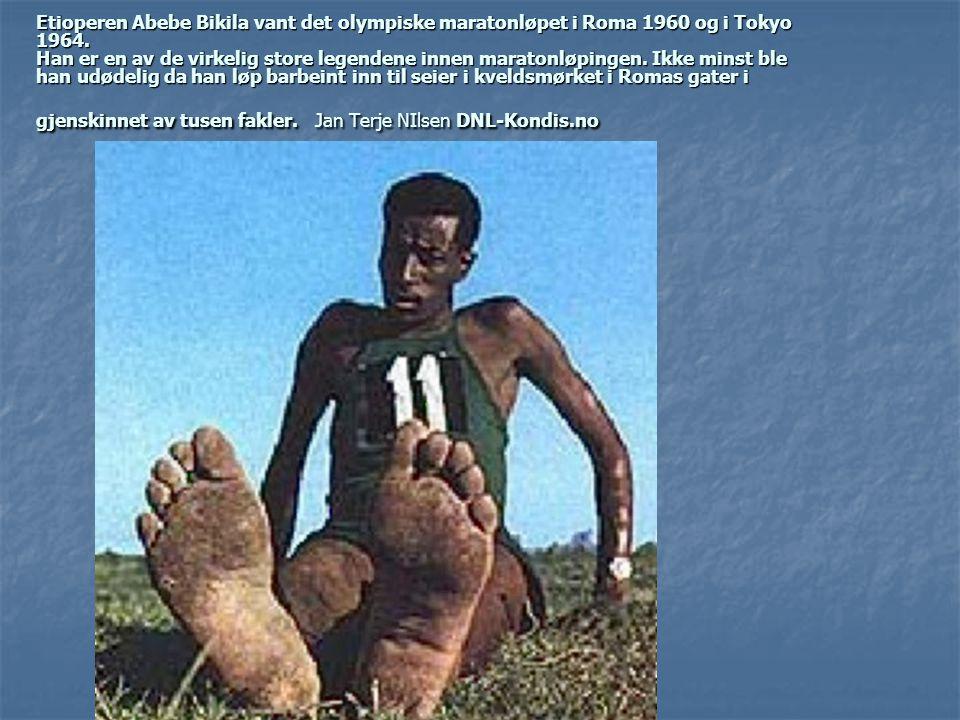 Etioperen Abebe Bikila vant det olympiske maratonløpet i Roma 1960 og i Tokyo 1964.