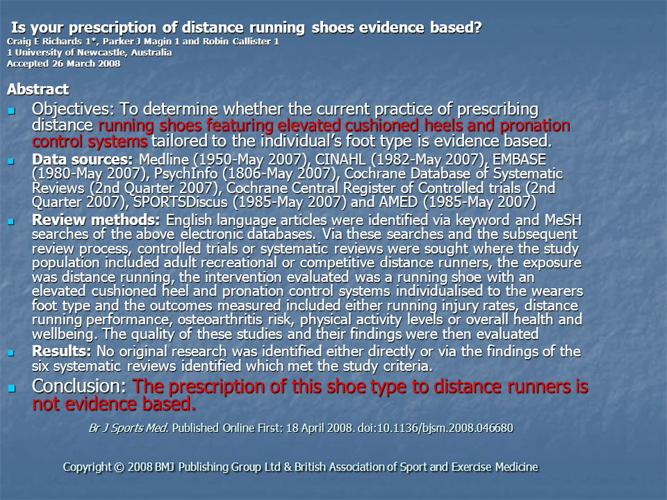 Is your prescription of distance running shoes evidence based