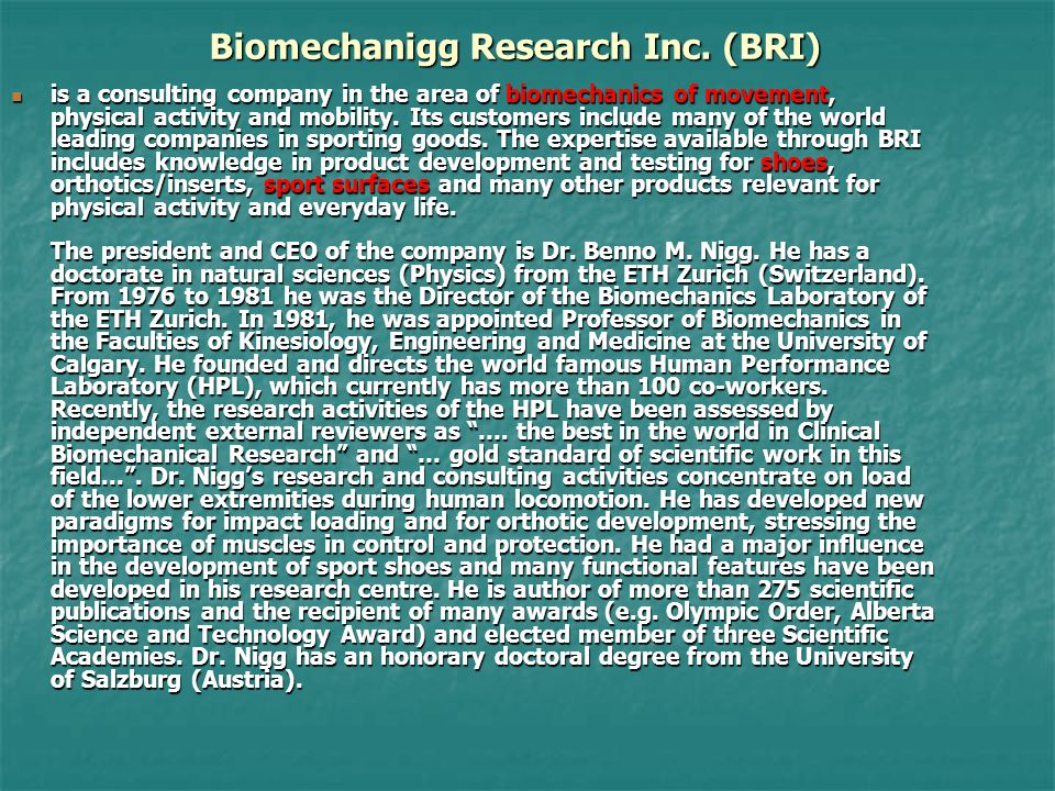 Biomechanigg Research Inc. (BRI)