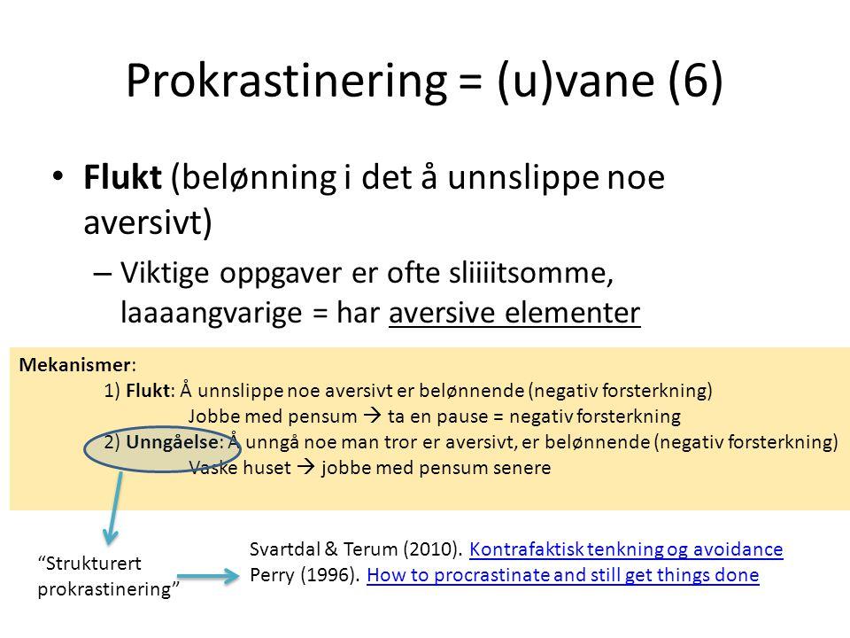 Prokrastinering = (u)vane (6)