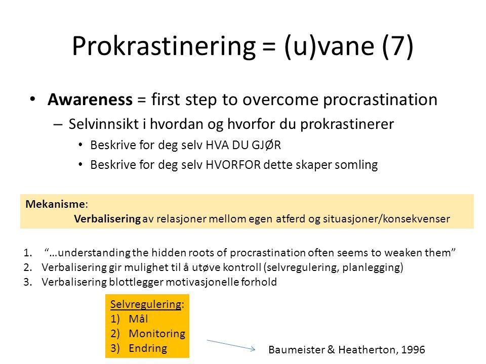 Prokrastinering = (u)vane (7)