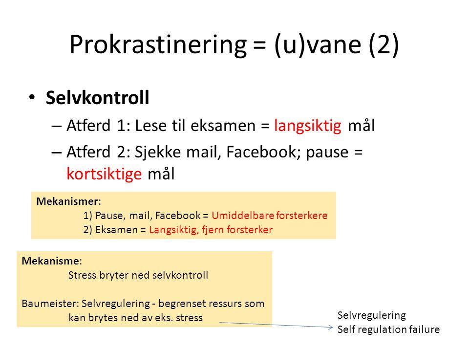 Prokrastinering = (u)vane (2)