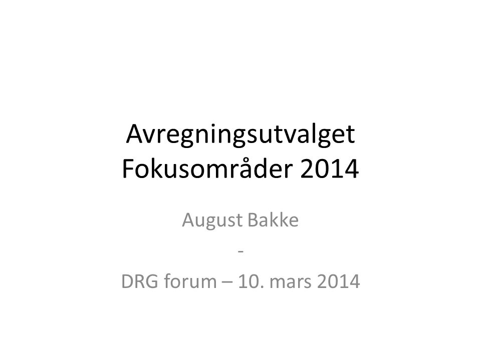 Avregningsutvalget Fokusområder 2014