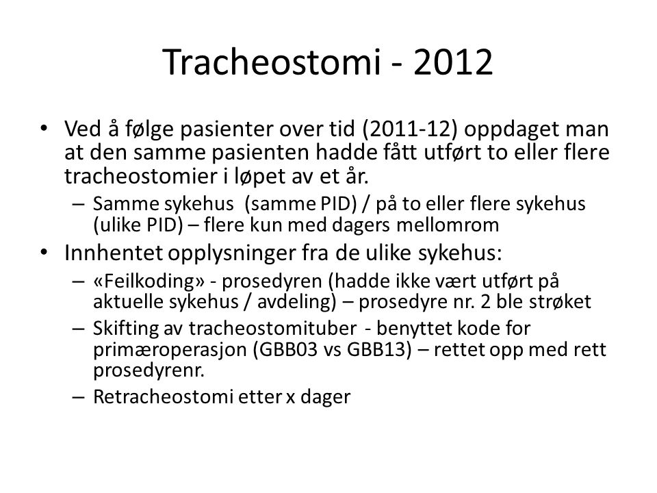 Tracheostomi - 2012