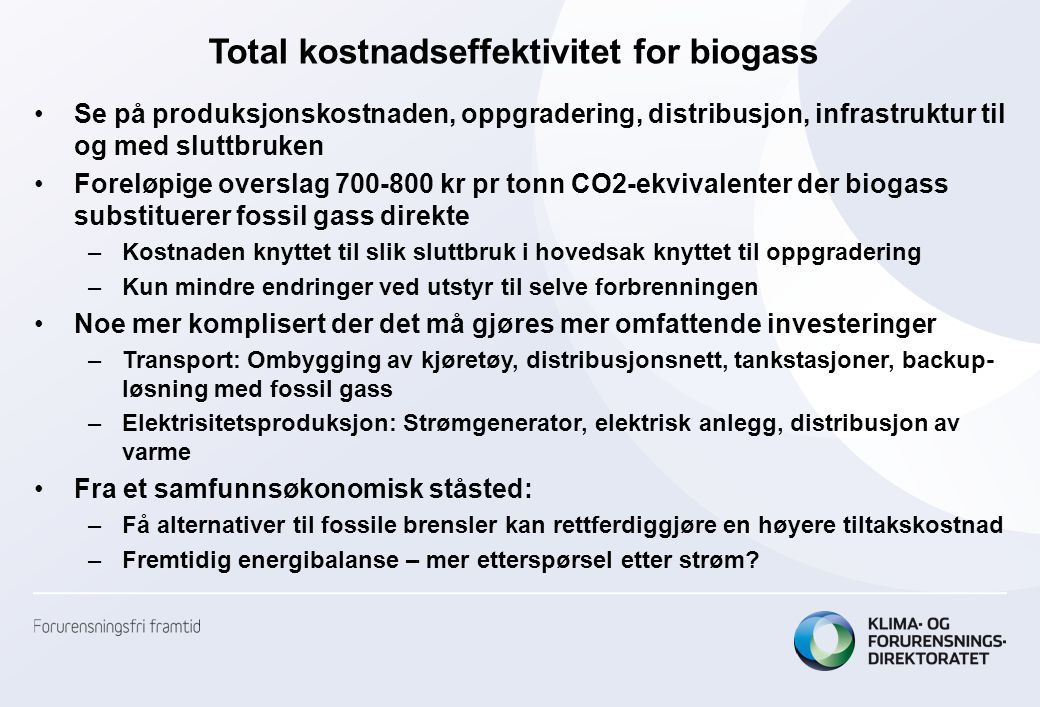 Total kostnadseffektivitet for biogass