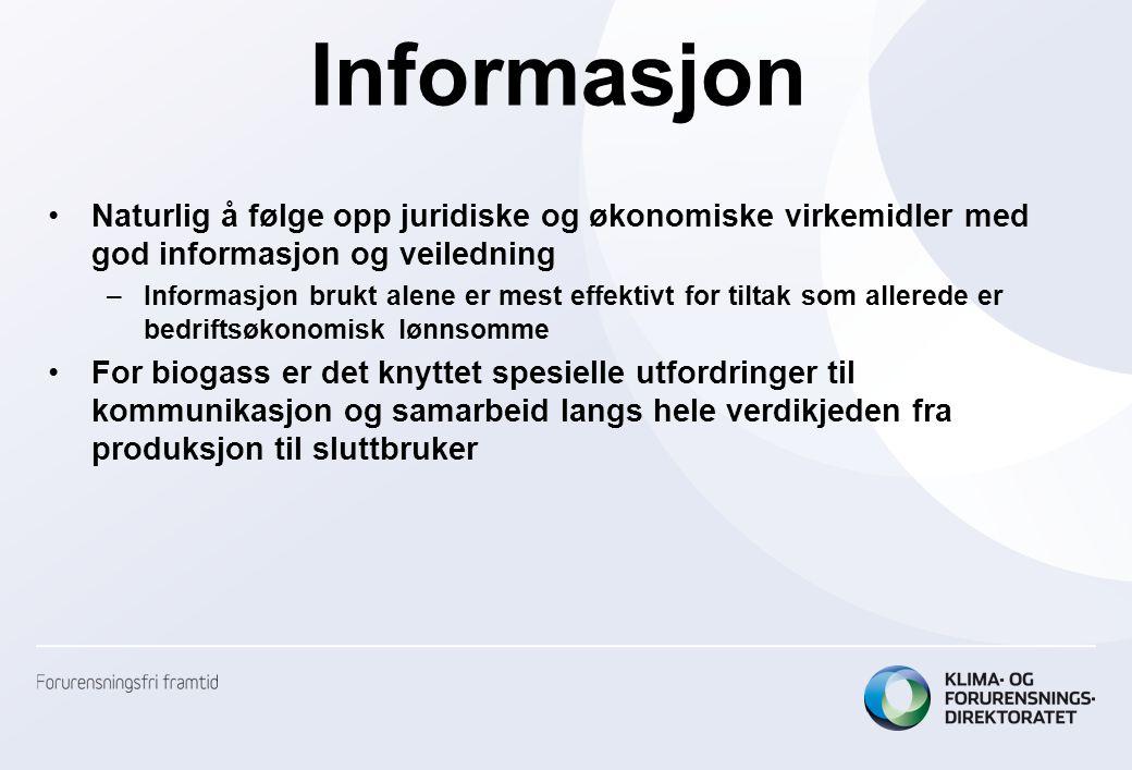 Informasjon Naturlig å følge opp juridiske og økonomiske virkemidler med god informasjon og veiledning.