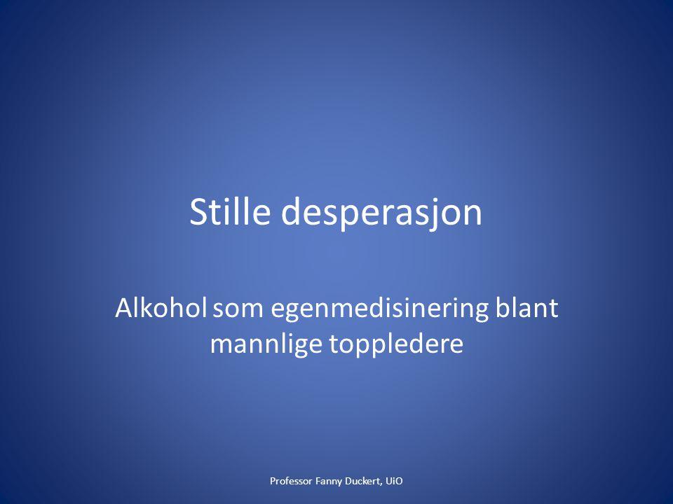 Alkohol som egenmedisinering blant mannlige toppledere
