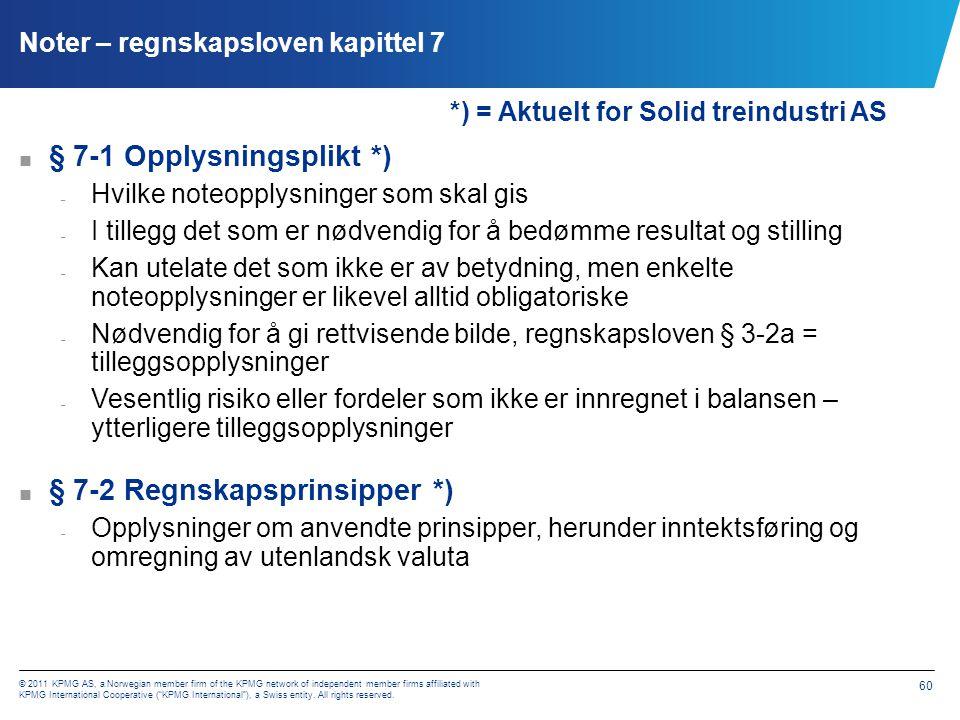 § 7-2 Regnskapsprinsipper, forts
