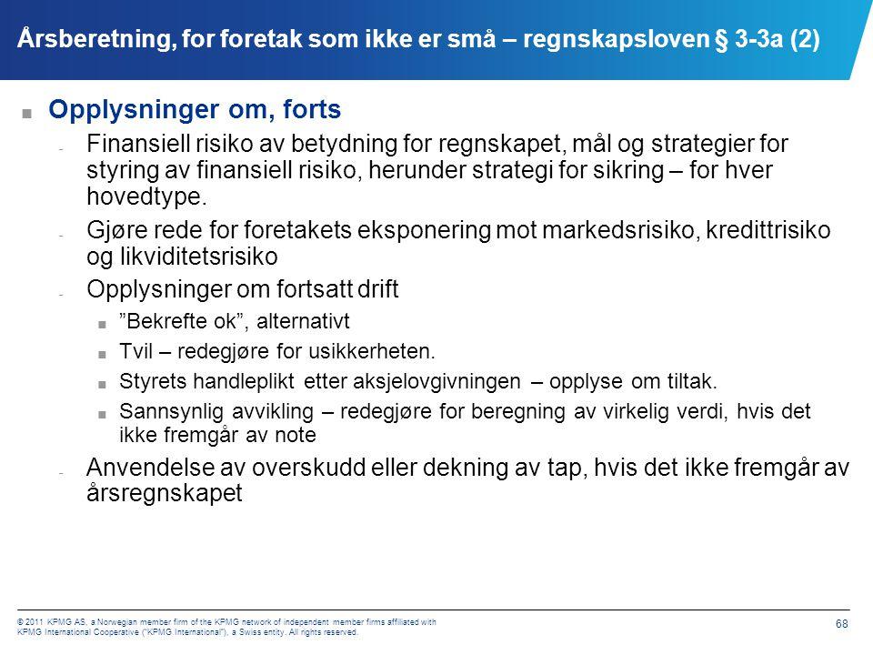 Årsberetning, for foretak som ikke er små – regnskapsloven § 3-3a (3)