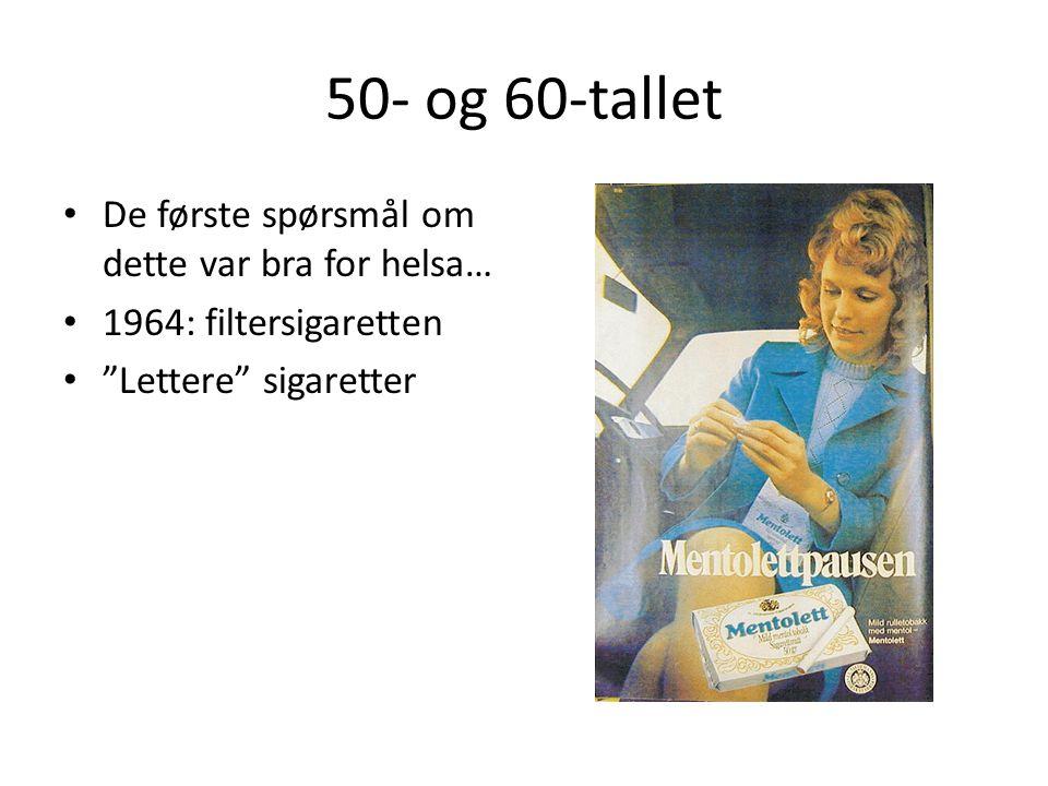50- og 60-tallet De første spørsmål om dette var bra for helsa…