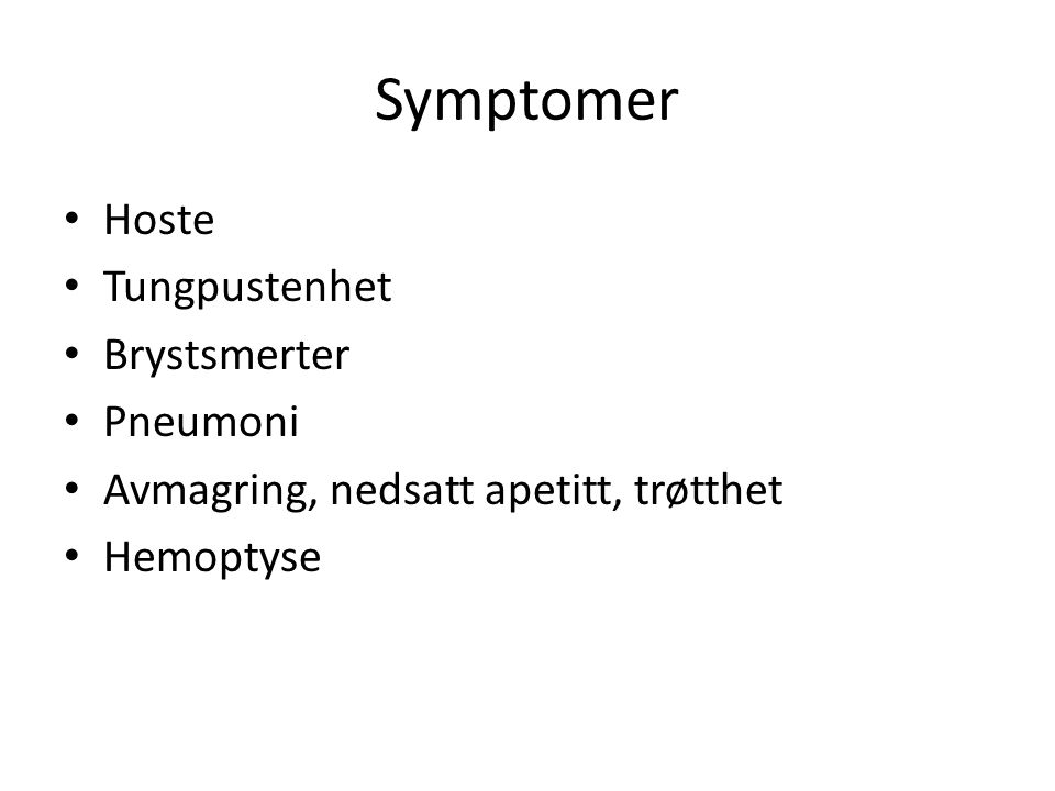 Symptomer Hoste Tungpustenhet Brystsmerter Pneumoni