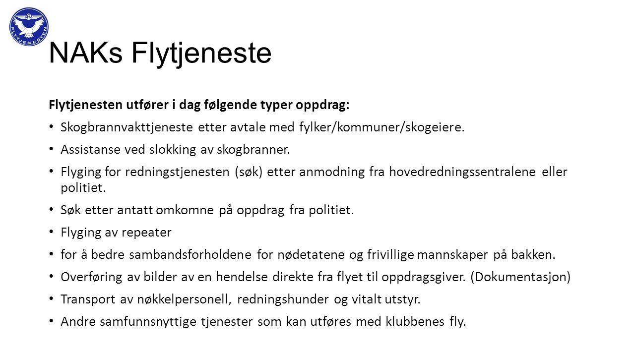 NAKs Flytjeneste Flytjenesten utfører i dag følgende typer oppdrag: