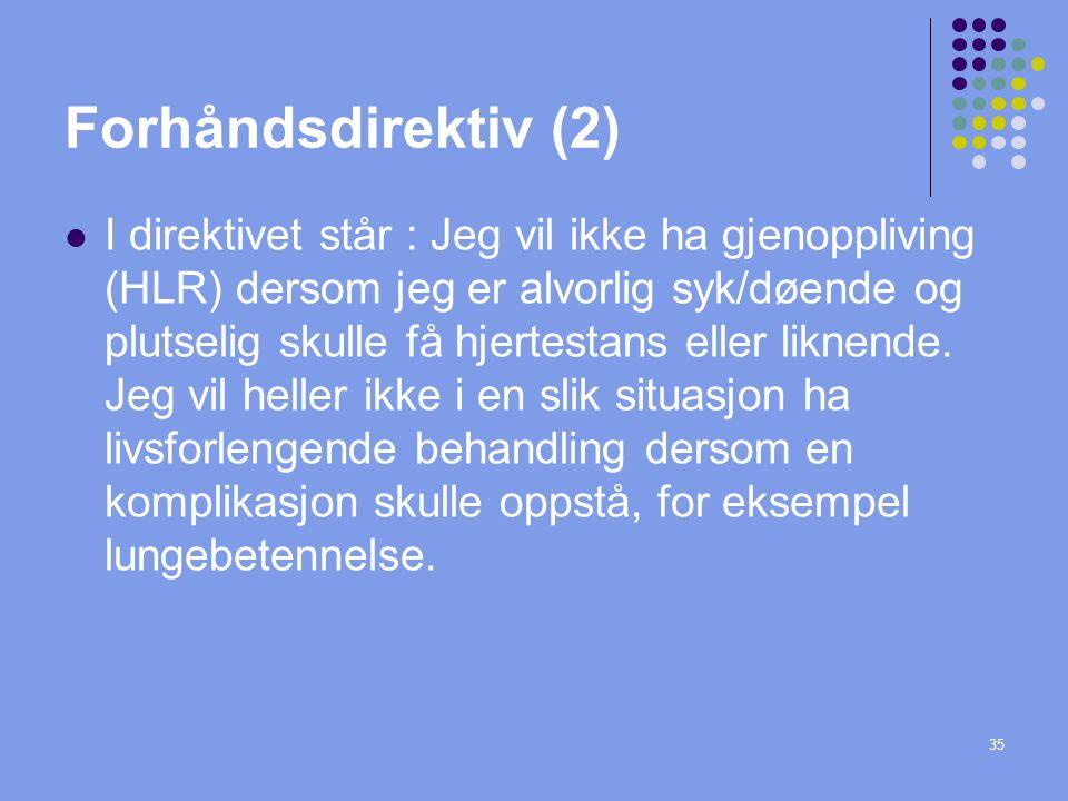 Forhåndsdirektiv (2)