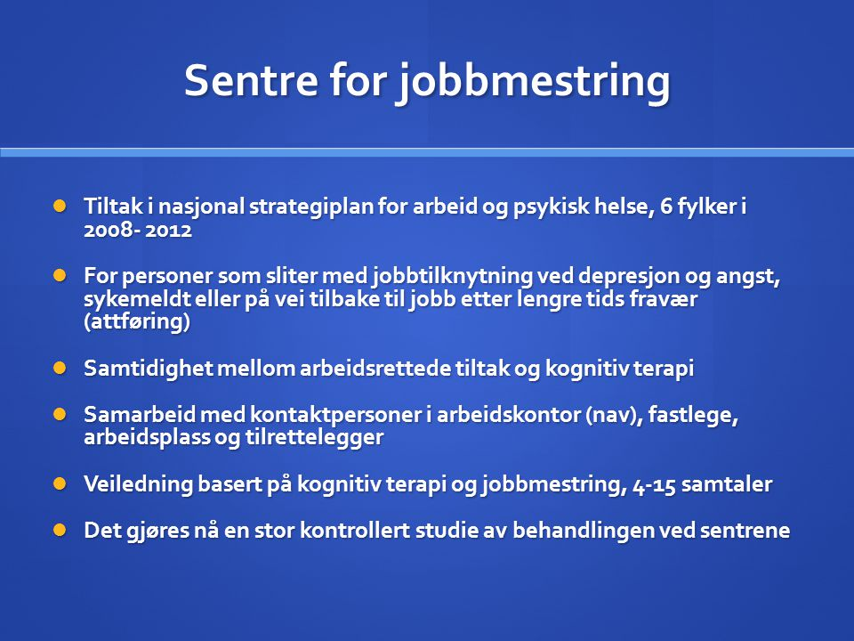 Sentre for jobbmestring