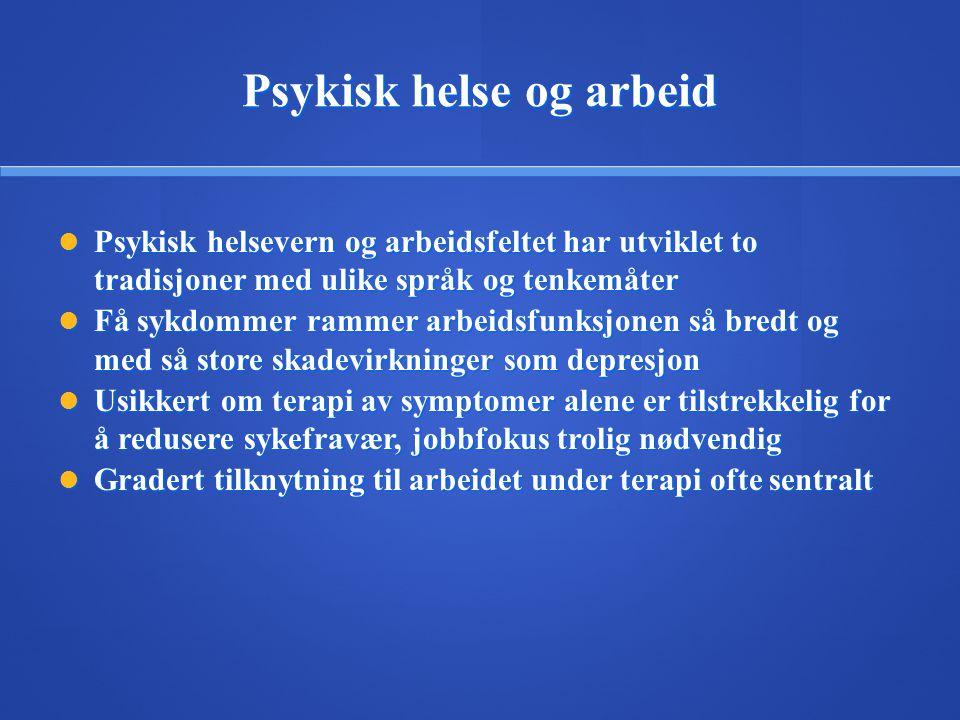 Psykisk helse og arbeid