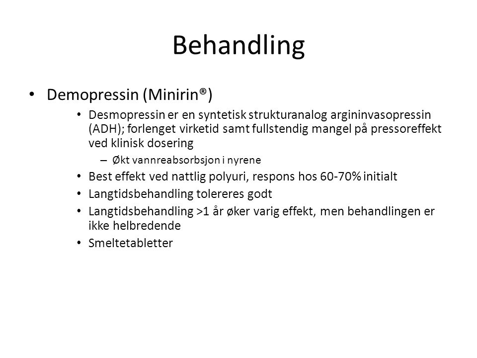Behandling Demopressin (Minirin®)