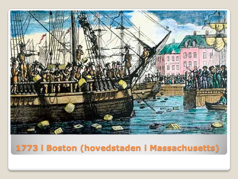 1773 i Boston (hovedstaden i Massachusetts)