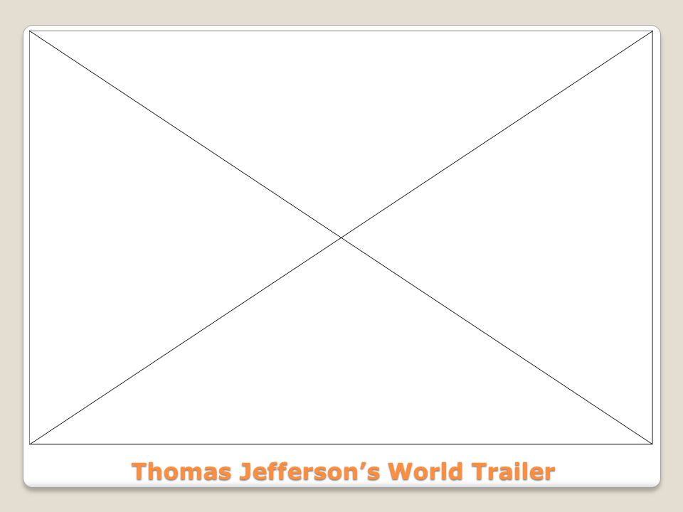 Thomas Jefferson's World Trailer