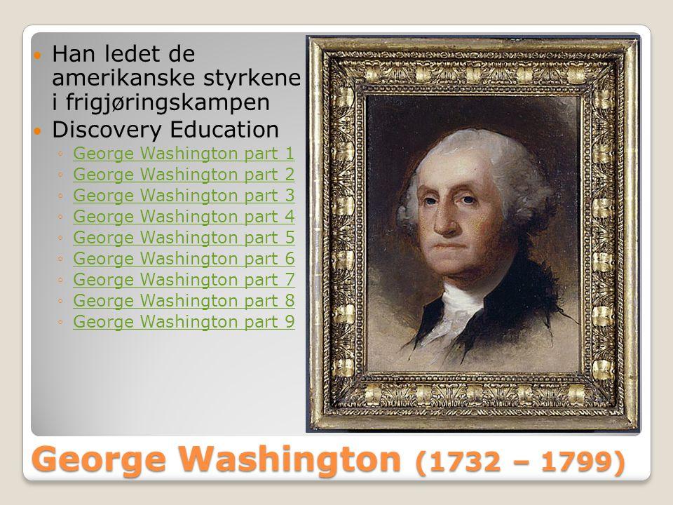 Han ledet de amerikanske styrkene i frigjøringskampen