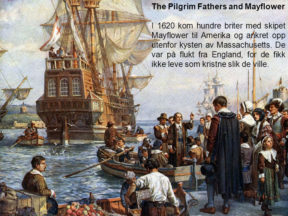 The Pilgrim Fathers and Mayflower