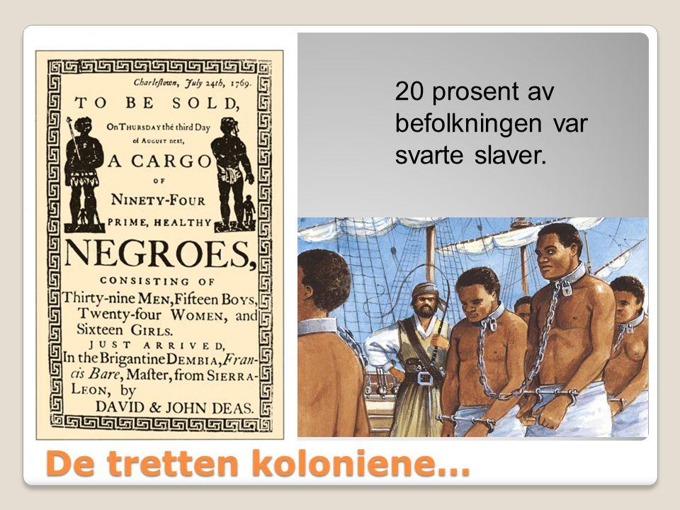 20 prosent av befolkningen var svarte slaver.