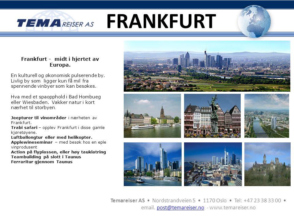 Frankfurt - midt i hjertet av Europa.