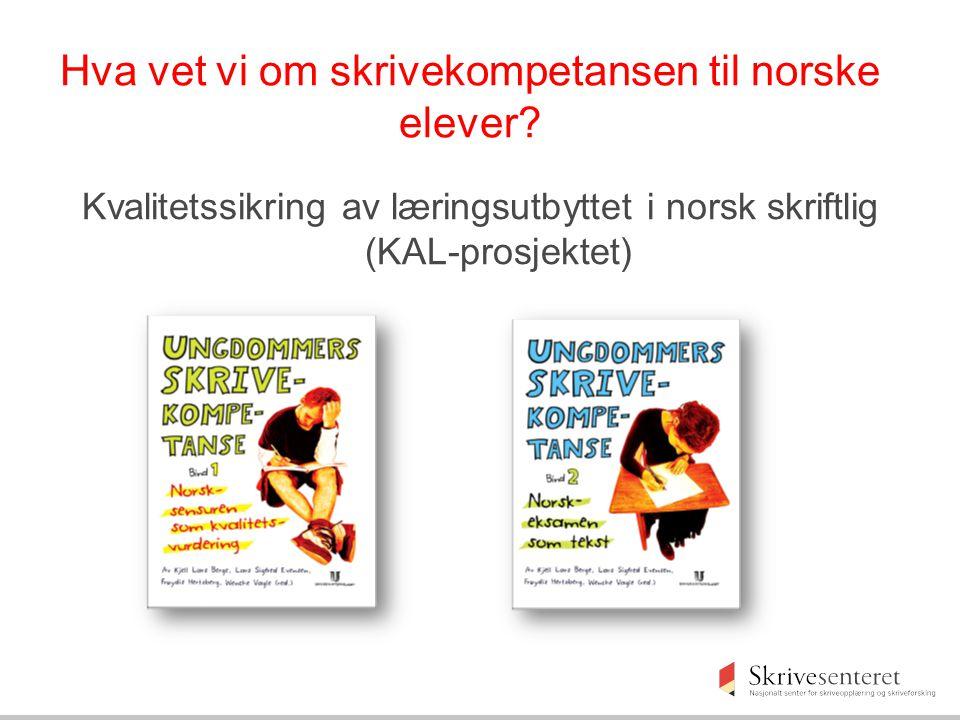 Hva vet vi om skrivekompetansen til norske elever