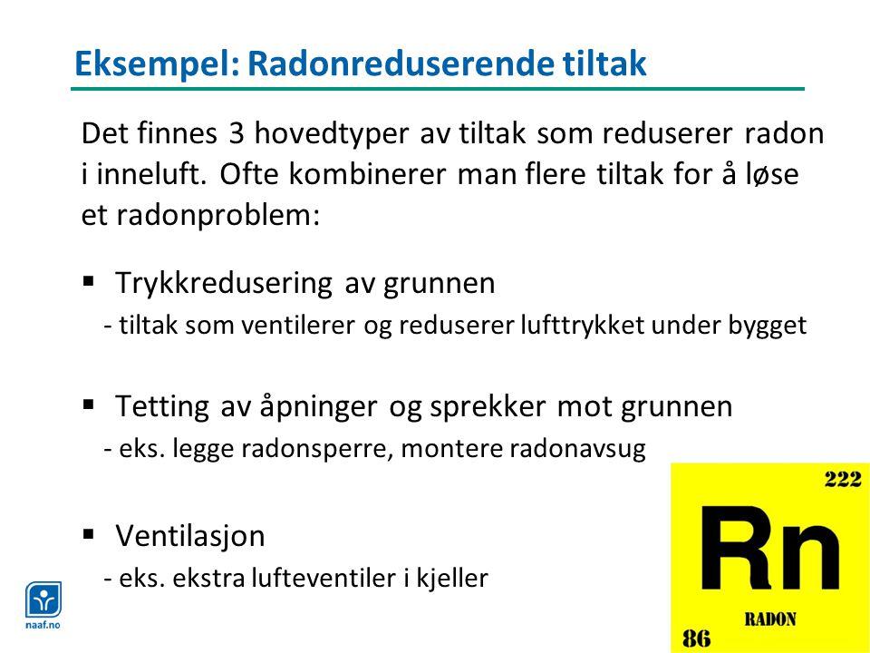 Eksempel: Radonreduserende tiltak