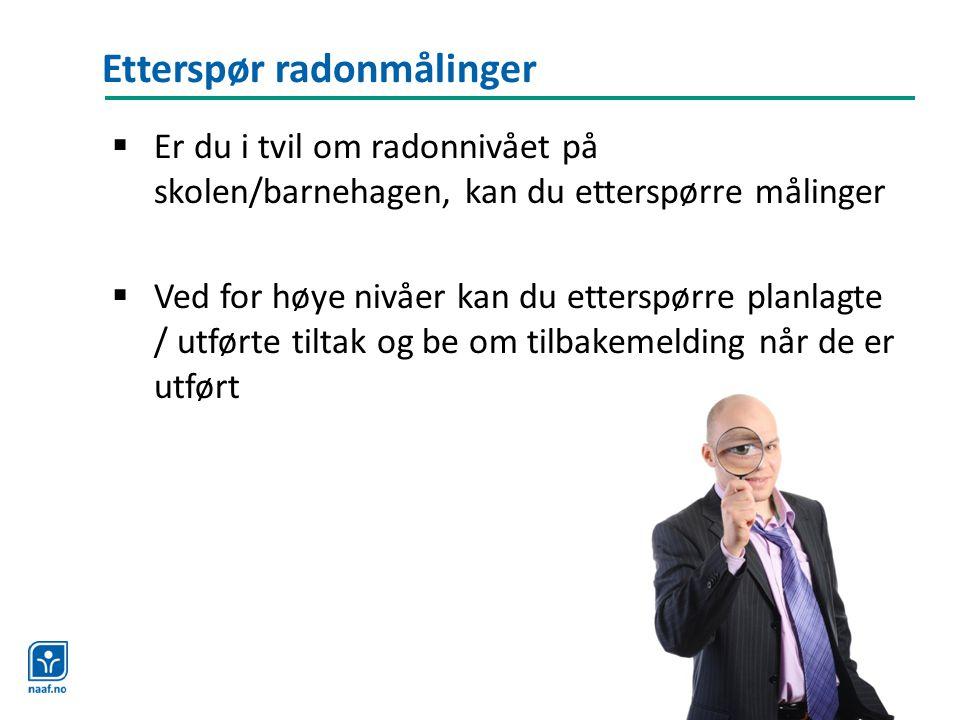 Etterspør radonmålinger