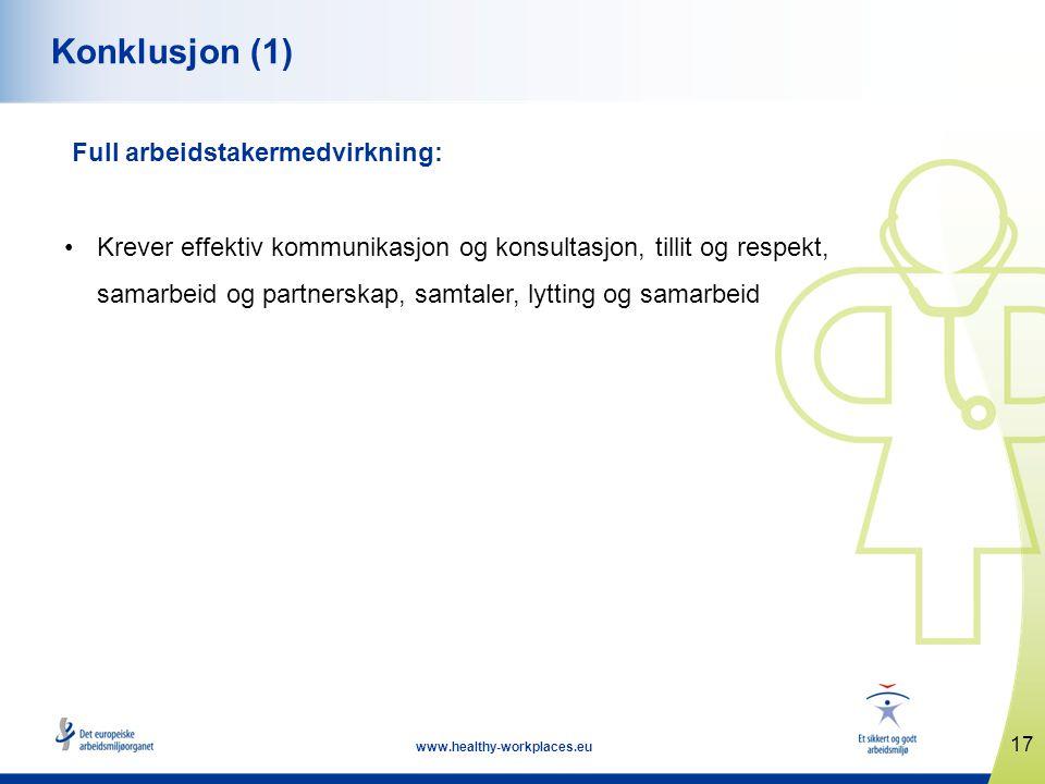 Konklusjon (1) Full arbeidstakermedvirkning: