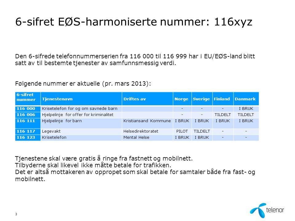 6-sifret EØS-harmoniserte nummer: 116xyz