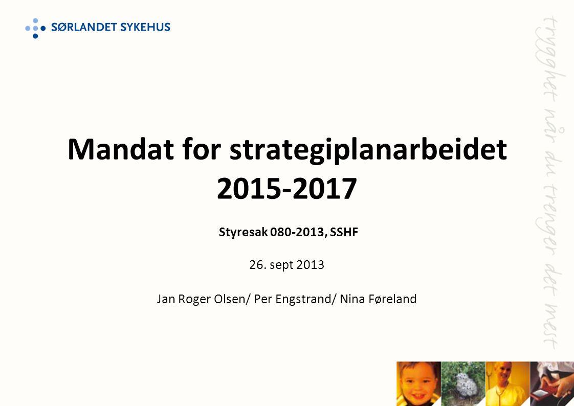 Jan Roger Olsen/ Per Engstrand/ Nina Føreland
