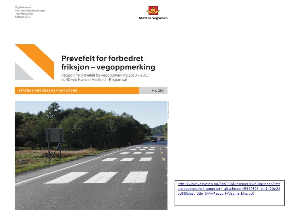 http://www.vegvesen.no/Fag/Publikasjoner/Publikasjoner/Statens+vegvesens+rapporter/_attachment/544252 _ts=1420e22bd38&fast_title=SVV+Rapport+Vegmerking.pdf