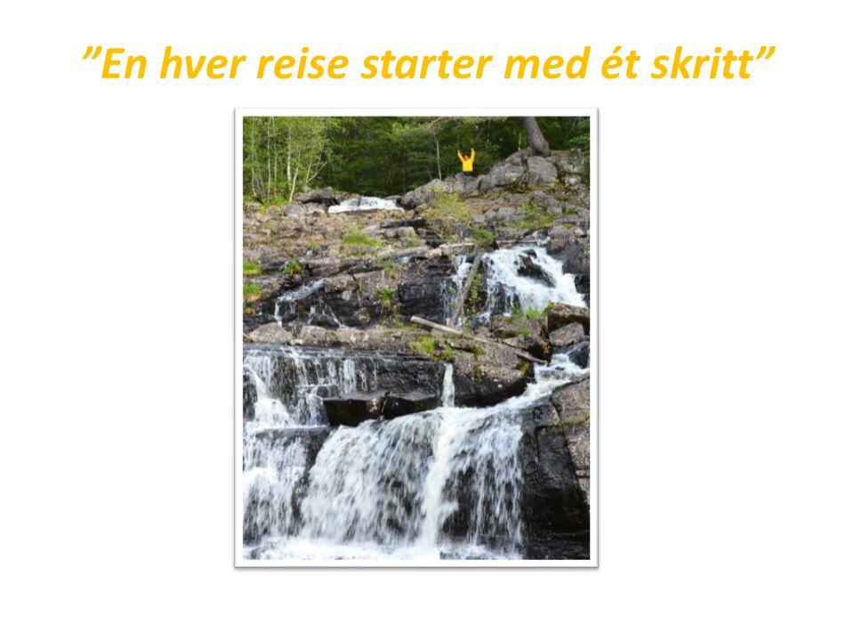 En hver reise starter med ét skritt