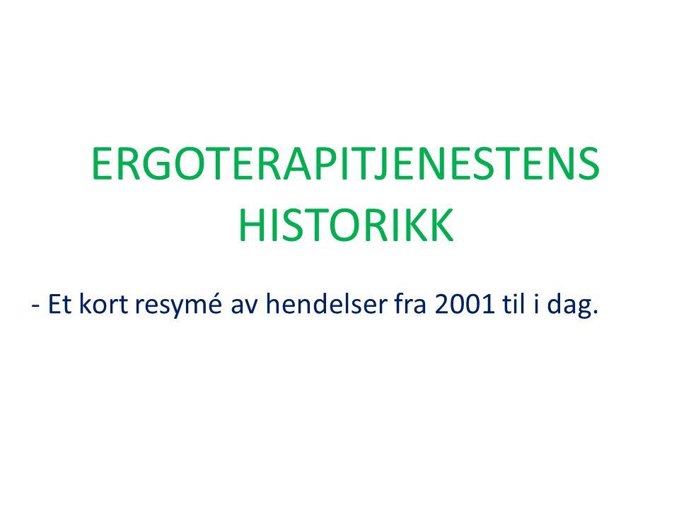 ERGOTERAPITJENESTENS HISTORIKK