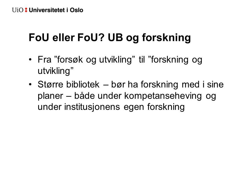 FoU eller FoU UB og forskning