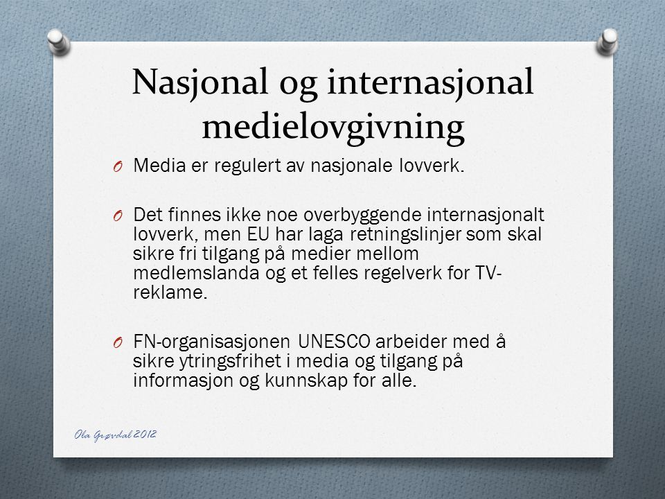 Nasjonal og internasjonal medielovgivning