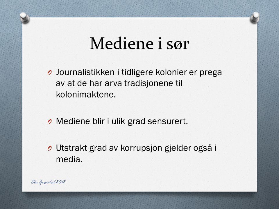 Mediene i sør Journalistikken i tidligere kolonier er prega av at de har arva tradisjonene til kolonimaktene.