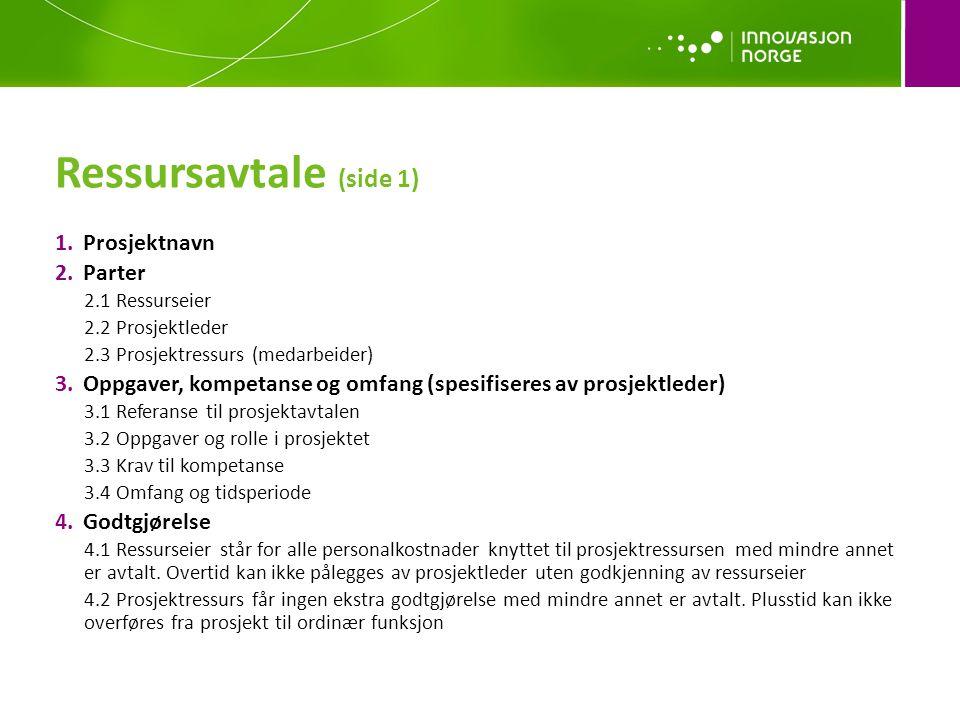 Ressursavtale (side 1) Prosjektnavn Parter